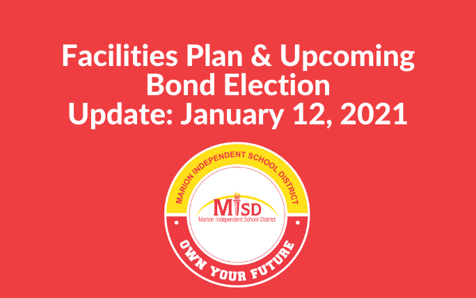 Facilities Plan & Bond Election Update